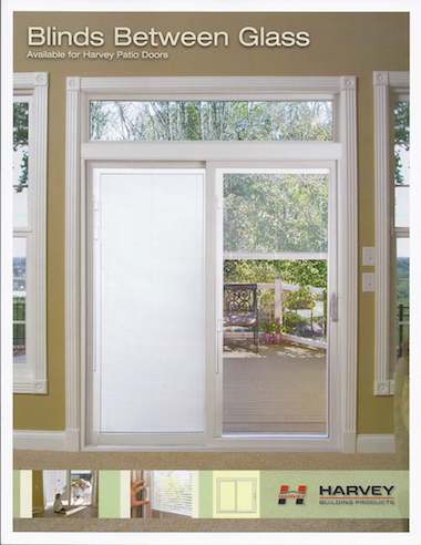 Harvey Buildin Products sliding door with blinds between the glass